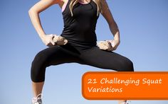 Spice Up Your Squats: 21 Challenging Squat Variations!
