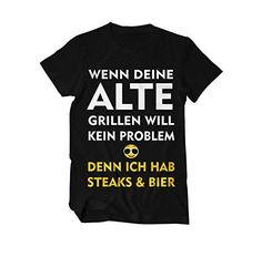 Wenn Deine Alte grillen will Fun T-Shirt Herren https://www.amazon.de/dp/B072L49J79/ref=as_li_ss_tl?ie=UTF8&linkCode=sl1&tag=kiofsh-21&linkId=decc2c8954c0e4e42e4965d1c7255975&utm_content=buffer35ccd&utm_medium=social&utm_source=pinterest.com&utm_campaign=buffer