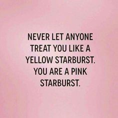 You are a pink starburst