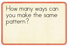 patterning activities!