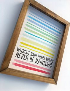Excited to share this item from my shop: Without Rain There Would Never Be Rainbows Art Print for Nursery Kids Office Home Decor Wall Art Print on Paper, Wood Framed or Canvas Wrap Rainbow Baby Rainbow Baby Announcement, New Baby Announcements, Wooden Rainbow, Rainbow Wall, Rainbow Print, Home Decor Signs, Home Decor Wall Art, Rainbow Bedroom, Rainbow Nursery Decor