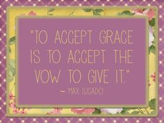 To accept grace