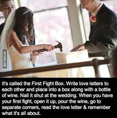 Write love letters the day before your wedding. Place letters in box on wedding day with a bottle of wine. Nail it shut. If your marriage is going through a tough time, open the box together, pour the wine and read why you got married in the first place. Cute Wedding Ideas, Wedding Goals, Perfect Wedding, Our Wedding, Wedding Planning, Dream Wedding, Wedding Stuff, Wedding Ceremony, Wedding Beauty