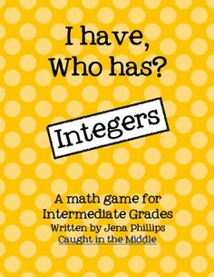"Here's an ""I Have, Who Has?"" set of cards on adding and subtracting integers."