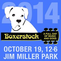 Boxerstock - All Day Music Festival - Dog Festival - Dog Event Boxer Rescue, Boxer Dogs, Boxers, Dog Friends, Best Friends, Jim Miller, Dog Boutique, Dog Runs, Family Events