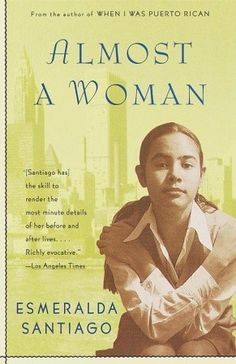 Esmeralda Santiago's charming memoir of coming of age after moving from Puerto Rico to New York City.
