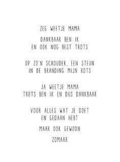 Voor mijn moeder <3