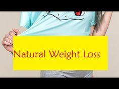 Natural Weight Loss - Lose Weight Naturally
