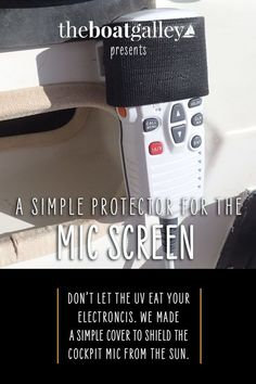 How do you keep the sun from destroying the display on your instruments? Here's how we protected our cockpit microphone in one 5-minute DIY project. Boat Projects, Easy Projects, Boats, Instruments, Display, Sun, Let It Be, Learning, Cover