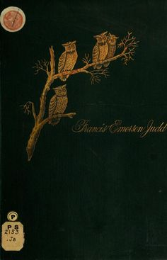 Francis Emerson Judd, The Owls, Eve, and other Poems (1888)