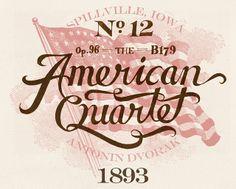 American Quartet by Joseph Alessio, via Flickr  #lettering #typography #typo
