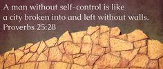Proverbs 25:28 | Flickr - Photo Sharing!