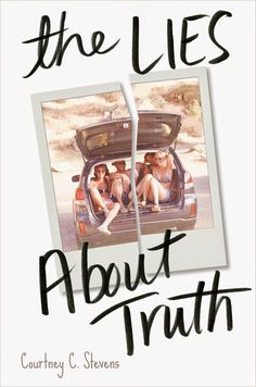 YA Book Review: The Lies About Truth by Courtney C. Stevens - FAKING NORMAL by the same author was one of my favorite reads of 2014 so I had high expectations for THE LIES ABOUT TRUTH. Stevens' new release has its good elements, but it just didn't stand out to me as extraordinary, especially when compared to her debut. Genres: Death & Dying, Friendship, Girls & Women, Social Issues, Young Adult