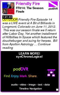 #OUTDOOR #PODCAST  Friendly Fire    FF014: The Season Finale    LISTEN...  http://podDVR.COM/?c=f458fccf-e9dc-9c19-b544-41e0e0ae3b95