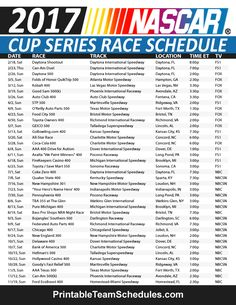 Nascar Cup Series Schedule 2017. Print Here - http://printableteamschedules.com/NASCAR/cupseriesschedule.php