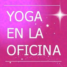 Yoga en la oficina para mejorar tu rendimiento profesional  http://www.coachingyformacionparamanagers.com/yoga-en-la-oficina-para-mejorar-tu-rendimiento-profesional/