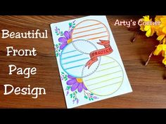 File Decoration Ideas, Page Decoration, Boarder Designs, Page Borders Design, Handmade File Covers Designs, Project Cover Page, Front Page Design, Quilling Work, Decorate Notebook