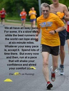 """""""every now and then, run at a pace that will shake your confidence..."""""""
