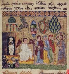 Holy Women at the Tomb Syriac Gospel Lectionary, Northern Iraq 1216–20