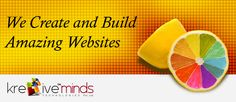 We Create and Build Amazing Website Design  www.kre8iveminds.com
