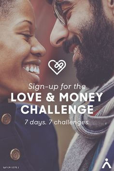 Sign up now to receive daily challenges, articles, tips and quizzes to strengthen the way you and your partner approach both life and money!