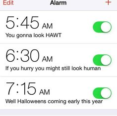 A friend showed me her wake up alarms.