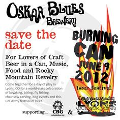 Burning Can Beer Fest is BACK!  Celebrate beer in a can with @oskarblues. #Colorado #beer #festival
