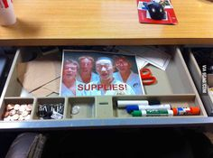 """""""Every time I open my drawer at work..."""""""