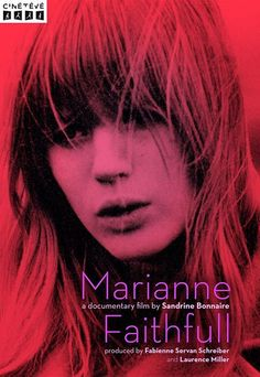 "mariannefaithfullofficial: "" MARIANNE FAITHFULL FLEUR D'AME A new documentary on Marianne by the French actor and director Sandrine Bonnaire paints an intimate and tender portrait of Marianne's burning creativity and incredible life story. The film..."