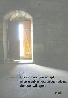 The door will open. (Rumi)