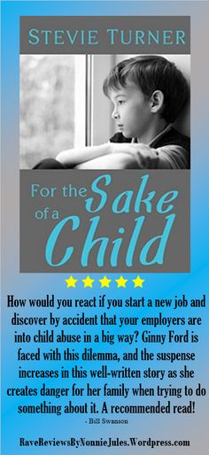 A great novel by Stevie Turner @StevieTurner6 #RRBC For the Sake of a Child is a must read!