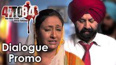 Apna Desh Chhod ke Kithe Jaiyye | 47 To 84 | Dialogue Promo | Natasha Rana