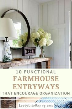 10 Functional Farmhouse Entryways to Encourage Organization