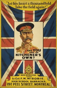 "Canadian WWI poster, Montreal, ""Are YOU one of Kitchener's Own?"""
