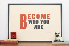 Become who you are   Keep Calm Gallery