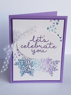 """Let's Celebrate You"" card set (closed) featuring the Bloom and Grow Bundle by Stampin' Up!"