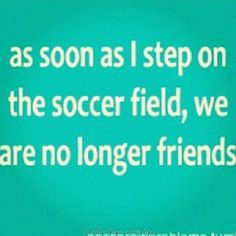 soccer girl sayings - Google Search