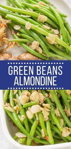 Paleo GlutenFree Healthy Green Beans Almondine are an easy delicious side dish that are perfect with any meal Gluten free grain free keto and friendly Healthy Vegetable Recipes, Healthy Gluten Free Recipes, Whole30 Recipes, Vegetarian Recipes, Healthy Green Beans, Cooking Green Beans, Gluten Free Lasagna, Gluten Free Meal Plan, Easy Whole 30 Recipes