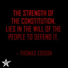 Thomas Edison on willpower Trey Goudy, Constitution Quotes, Prayer For Peace, Symbols Of Freedom, Worth Quotes, Ring True, Birthday Messages, Founding Fathers, Some Words