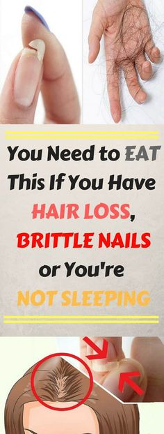 YOU NEED TO EAT THIS IF YOU HAVE HAIR LOSS, BRITTLE NAILS OR YOU'RE NOT SLEEPING - HEALTHY WEBMD