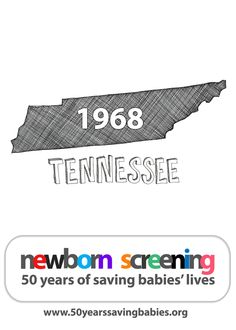 1968: Tennessee begins screening all babies born in the state |  Learn more about newborn screening by clicking above #newbornscreening