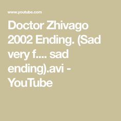 This has to be the saddest ending to a movie. DISCLAIMER: All photos, stills, clips and music are copyrighted to their respective owners. No infringement int. Doctor Zhivago, Dr Zhivago, Next Video, Sad, Youtube, Musica, Youtube Movies