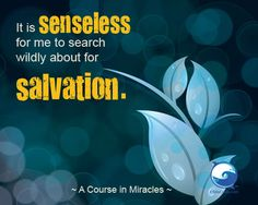 Get A Course In Miracles workbook lessons via email ==> http://www.the-course-in-miracles.com/ecourse