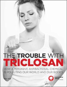 Triclosan rakotwórczy składnik past do zębów, mydeł antybakteryjnych, szminek!