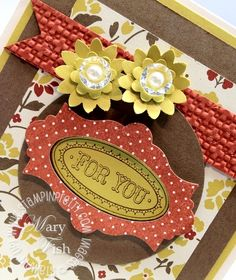 "Gorgeous Stampin' Up! card using the new range of Vintage products ...  Stamp Set:  ""Layered Labels""  Paper:  ""Comfort Café"" Designer Series Paper, Soft Suede, Cajun Craze, Summer Starfruit, Very Vanilla   The Perfect Touch:  ""Vintage Faceted Designer Buttons""  Another beautiful card by Mary Fish"