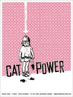 awesome indie music band posters | Cat Power | 40 Awesome Concert Posters - Yahoo! Music