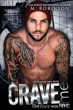 Release Blitz & Giveaway:: Crave Me: The Good Ol' Boys by M. Books To Read, My Books, Thing 1, Books For Boys, Chapter One, Book Boyfriends, Free Kindle Books, Good Ol, Romance Books