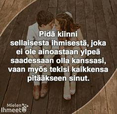 ❤❤ Finnish Words, Crush Love, True Love Quotes, New Start, New Me, I Miss You, Wise Words, Qoutes, Cool Pictures