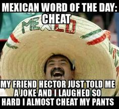 Funny pictures about Mexican jokes. Oh, and cool pics about Mexican jokes. Also, Mexican jokes. Sound Of Music, Mexican Words, Doug Funnie, Just In Case, Just For You, Mexicans Be Like, Shrek Memes, Funny Quotes, Funny Memes
