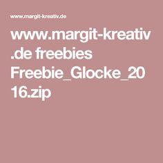 www.margit-kreativ.de freebies Freebie_Glocke_2016.zip